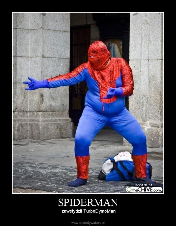SPIDERMAN –  zawstydził TurboDymoMan
