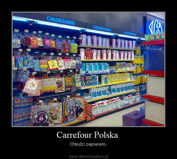 Carrefour Polska  – Chłodzi papierem.