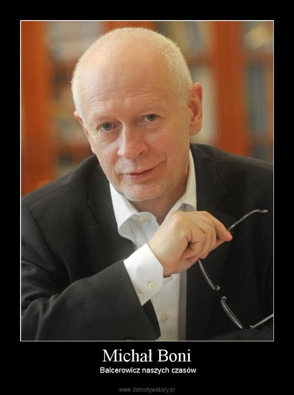 Michał Boni –  Balcerowicz naszych czasów