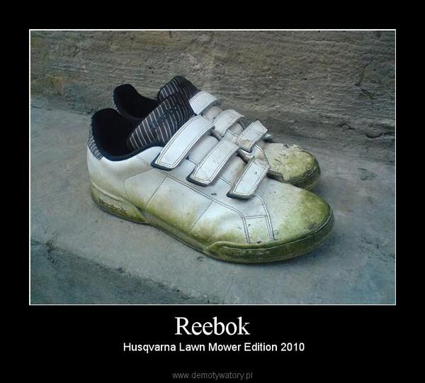 Reebok –  Husqvarna Lawn Mower Edition 2010