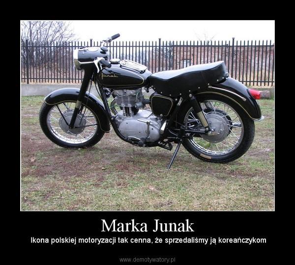Marka Junak –  Ikona polskiej motoryzacji tak cenna, że sprzedaliśmy ją koreańczykom