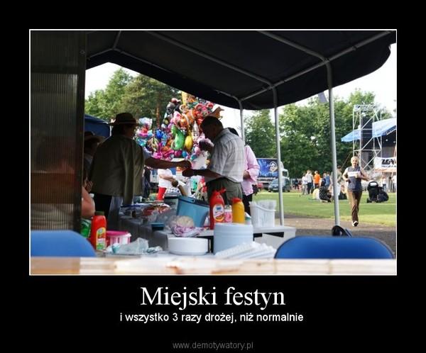 Miejski festyn – Demotywatory.pl