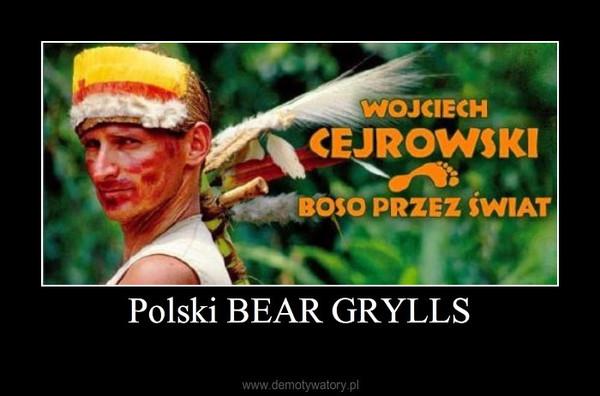 Polski BEAR GRYLLS –