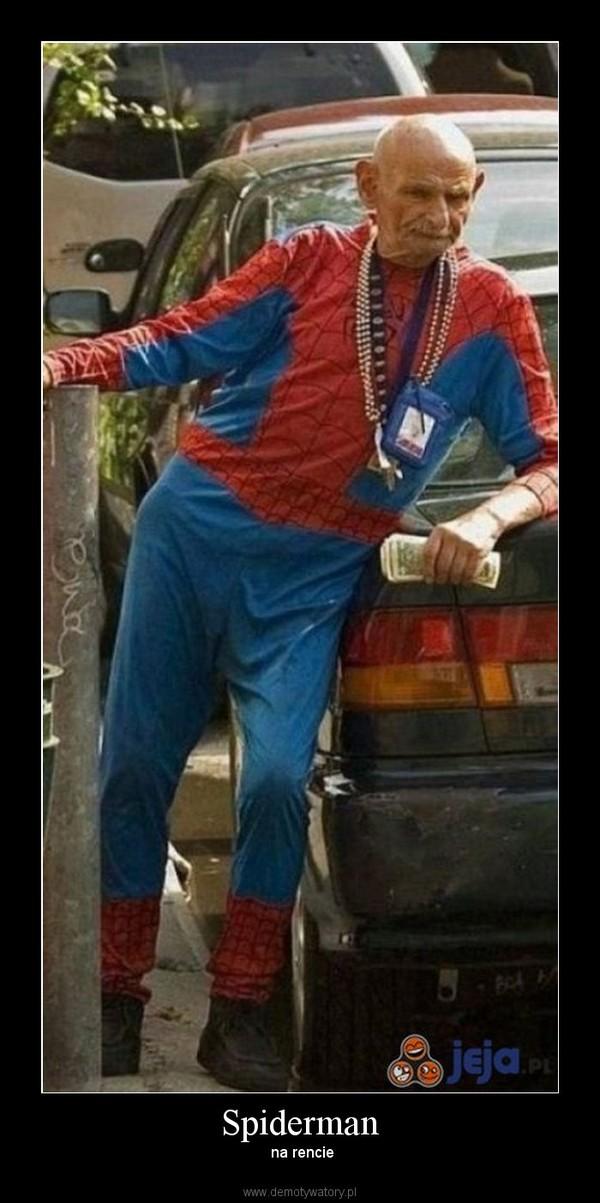 Spiderman –  na rencie