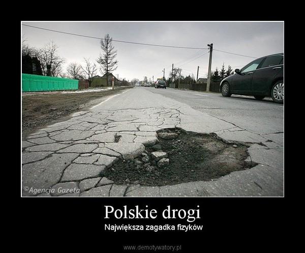 Polskie drogi – Największa zagadka fizyków