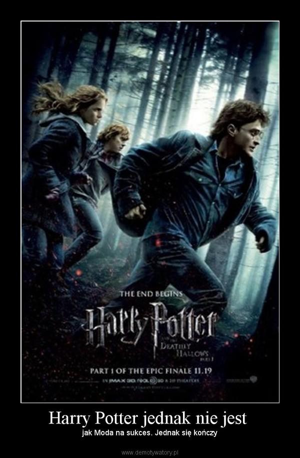 Harry Potter jednak nie jest – jak Moda na sukces. Jednak się kończy