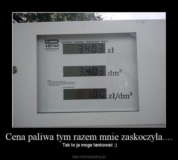 Cena paliwa tym razem mnie zaskoczyła.... – Tak to ja moge tankować :)