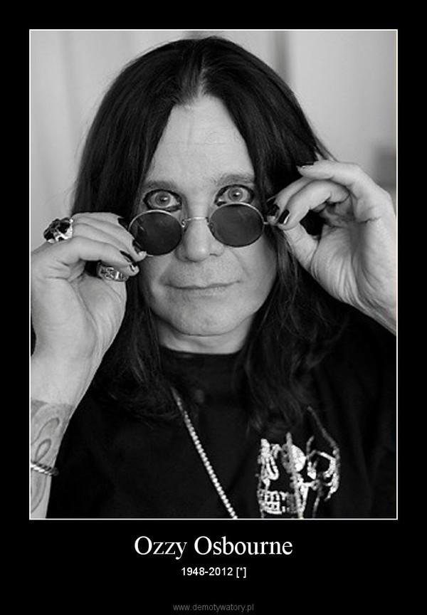 Ozzy Osbourne – 1948-2012 [*]