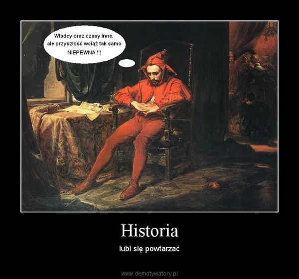 Historia – lubi się powtarzać
