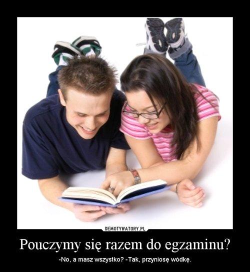 Pouczymy się razem do egzaminu?