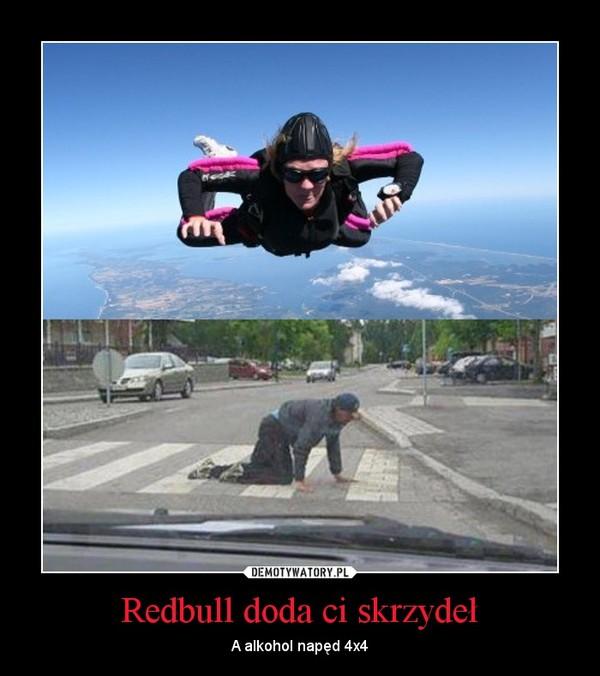 Redbull doda ci skrzydeł – A alkohol napęd 4x4