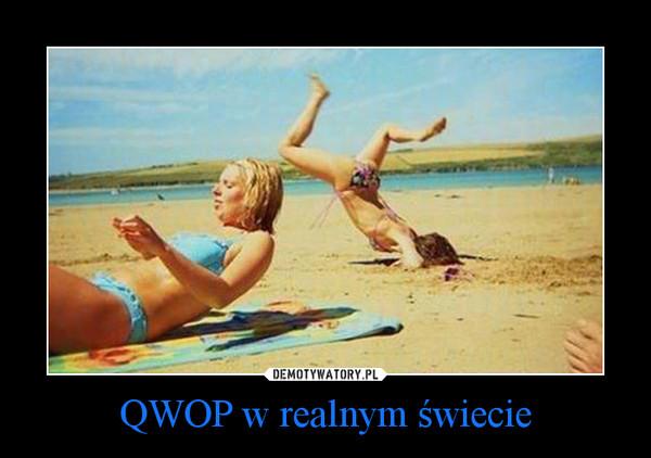 QWOP w realnym świecie –