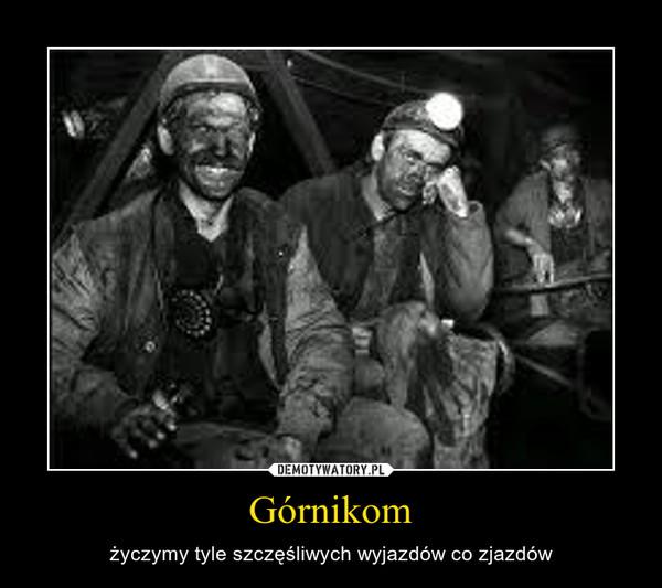 Górnikom Demotywatorypl