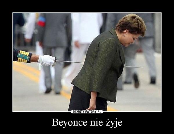 Beyonce nie żyje –