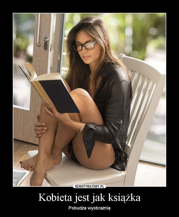 Kobieta jest jak książka – Pobudza wyobraźnię