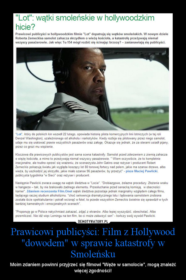 """Prawicowi publicyści: Film z Hollywood """"dowodem"""" w sprawie katastrofy w Smoleńsku – Moim zdaniem powinni przyjrzeć się filmowi """"Węże w samolocie"""", mogą znaleźć więcej zgodności!"""