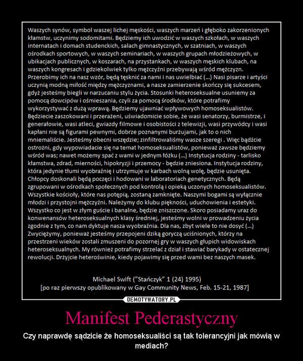Manifest Pederastyczny – Czy naprawdę sądzicie że homoseksualiści są tak tolerancyjni jak mówią w mediach?