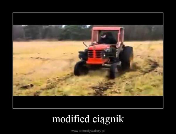 modified ciągnik –