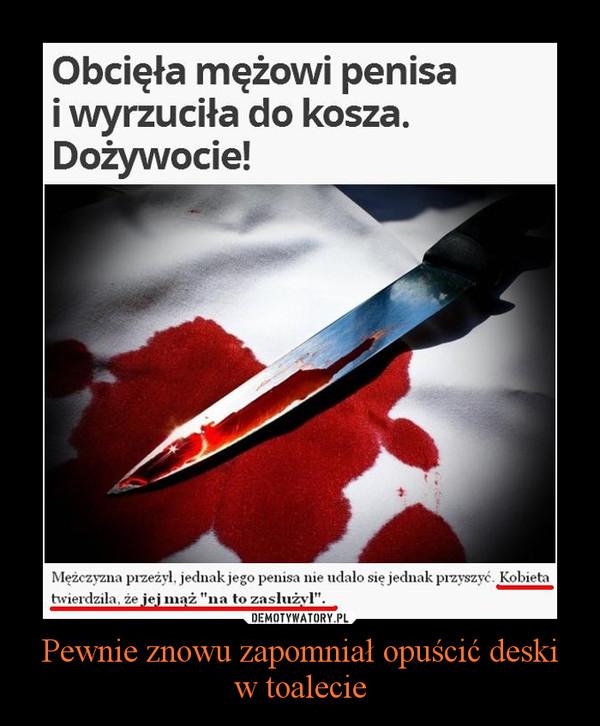 słabe opuszcza penisa)