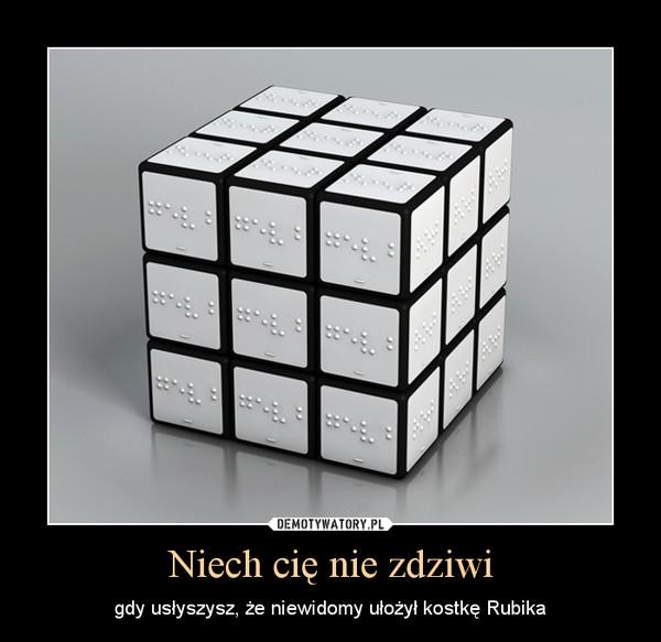 Niech cię nie zdziwi – gdy usłyszysz, że niewidomy ułożył kostkę Rubika
