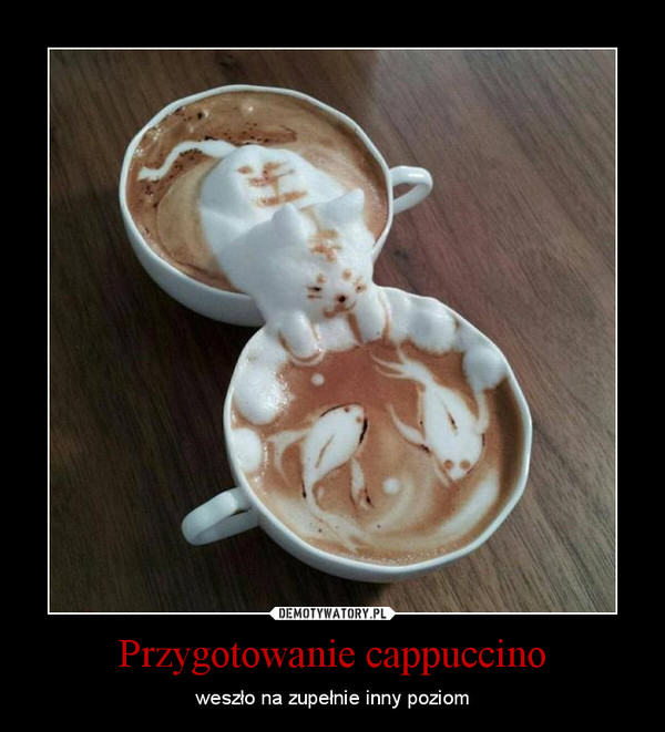Przygotowanie cappuccino – weszło na zupełnie inny poziom