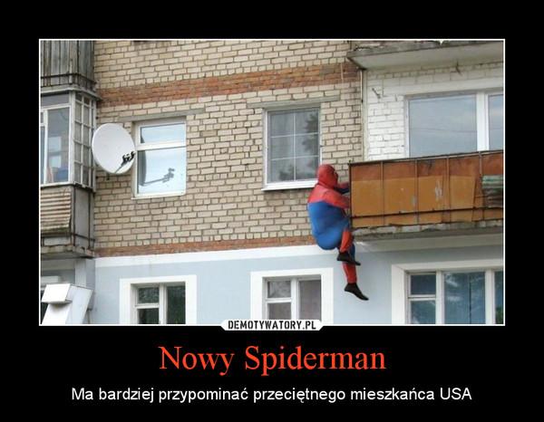 Nowy Spiderman – Ma bardziej przypominać przeciętnego mieszkańca USA