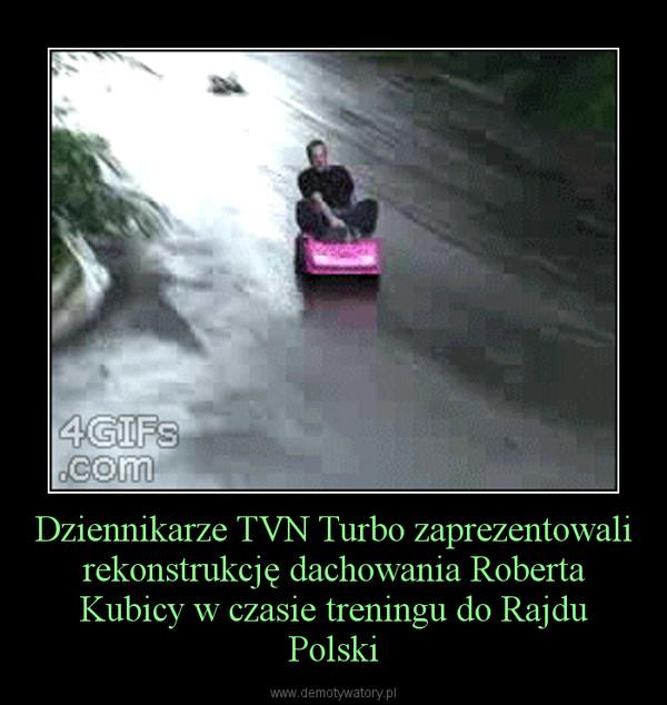 Dziennikarze TVN Turbo zaprezentowali rekonstrukcję dachowania Roberta Kubicy w czasie treningu do Rajdu Polski –