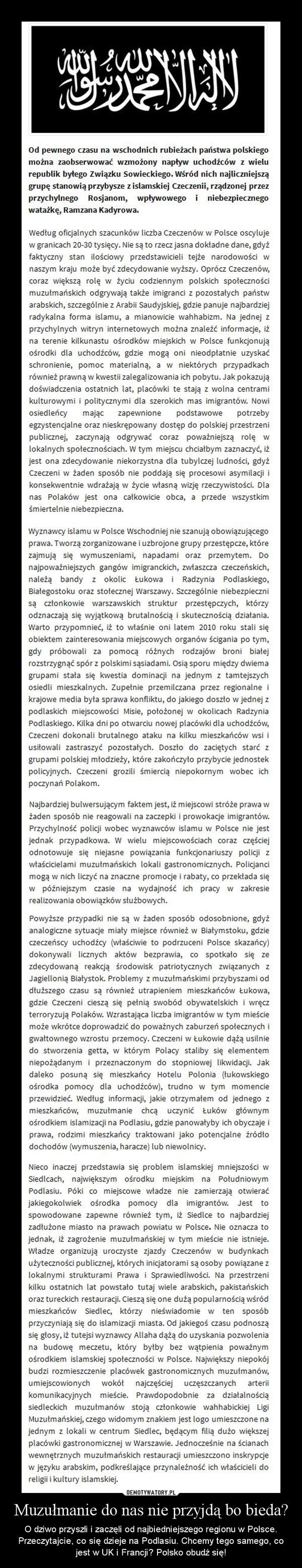 Muzułmanie do nas nie przyjdą bo bieda? – O dziwo przyszli i zaczęli od najbiedniejszego regionu w Polsce. Przeczytajcie, co się dzieje na Podlasiu. Chcemy tego samego, co jest w UK i Francji? Polsko obudź się!