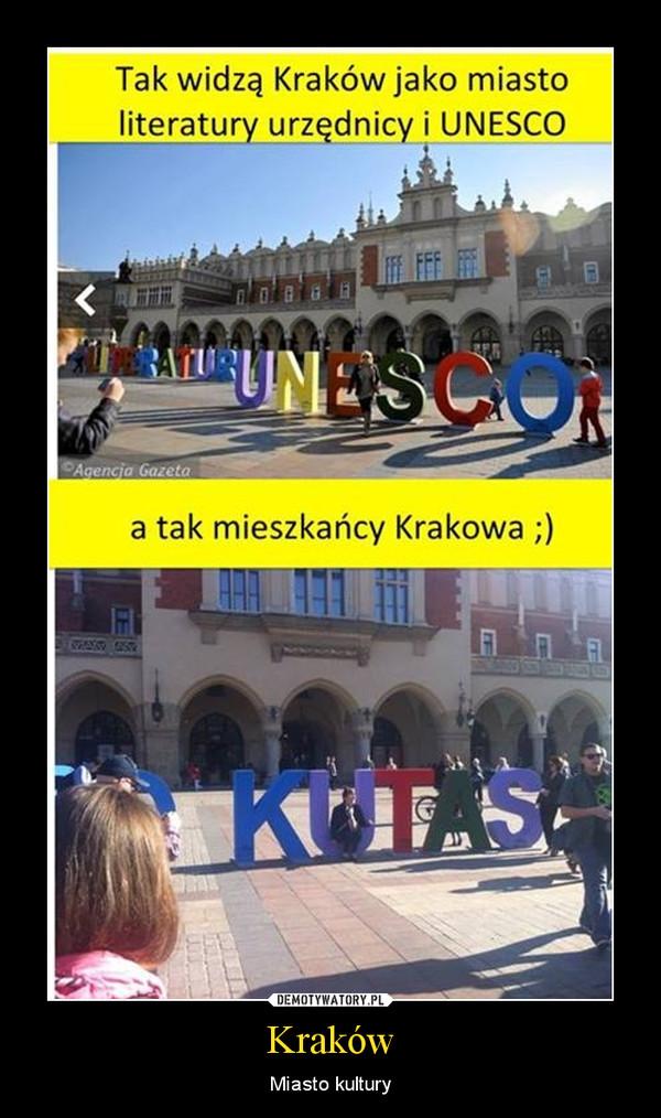 Kraków – Miasto kultury