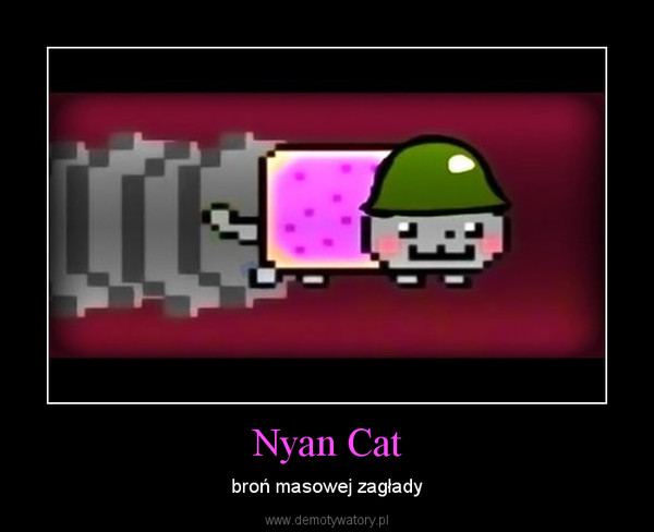 Nyan Cat – broń masowej zagłady