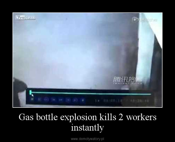 Gas bottle explosion kills 2 workers instantly –