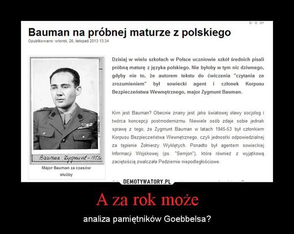 A za rok może – analiza pamiętników Goebbelsa?