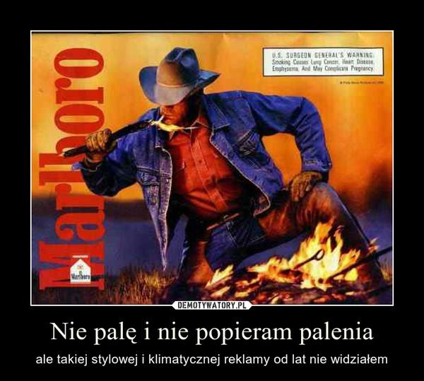 Nie palę i nie popieram palenia – ale takiej stylowej i klimatycznej reklamy od lat nie widziałem