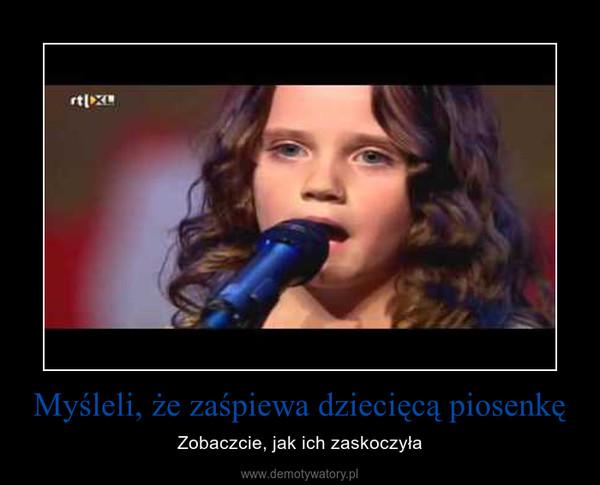 Myśleli, że zaśpiewa dziecięcą piosenkę – Zobaczcie, jak ich zaskoczyła