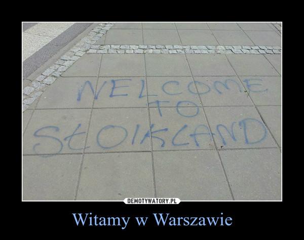 Witamy w Warszawie –