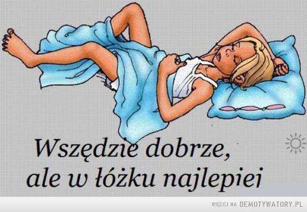 W łóżku najlepiej –