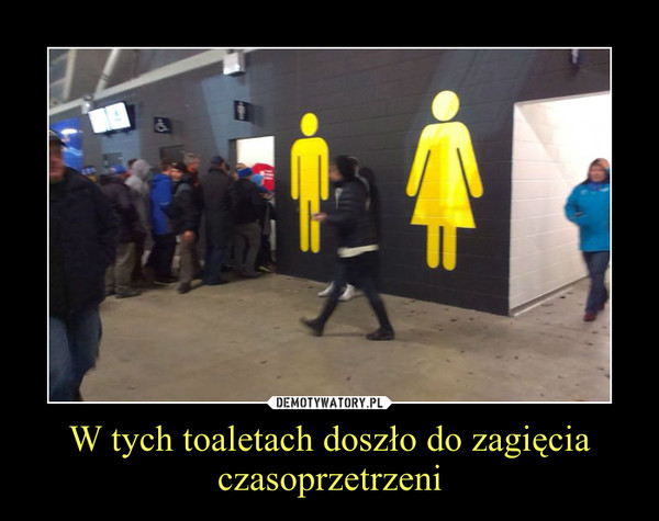 W tych toaletach doszło do zagięcia czasoprzetrzeni –