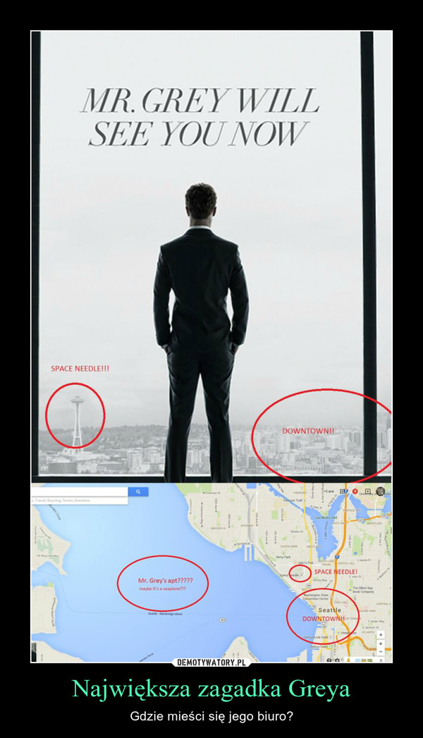 Największa zagadka Greya – Gdzie mieści się jego biuro?