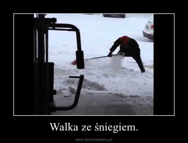 Walka ze śniegiem. –
