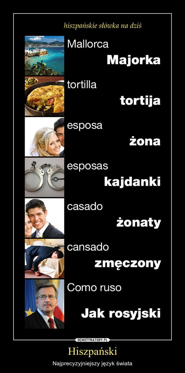 Hiszpański – Najprecyzyjniejszy język świata