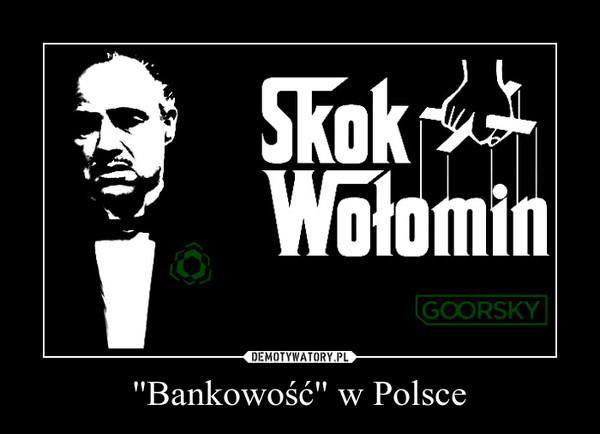 ''Bankowość'' w Polsce –