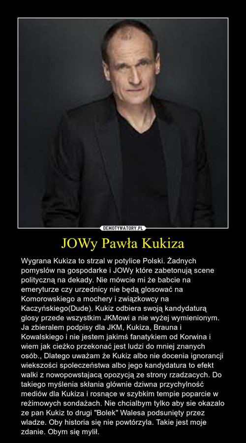 JOWy Pawła Kukiza