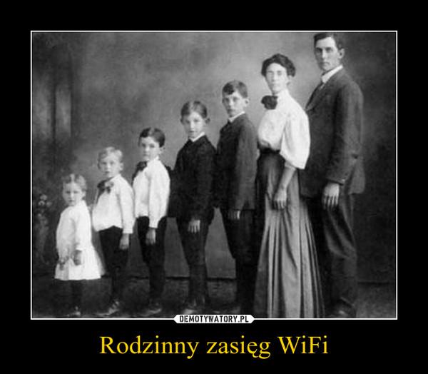Rodzinny zasięg WiFi –