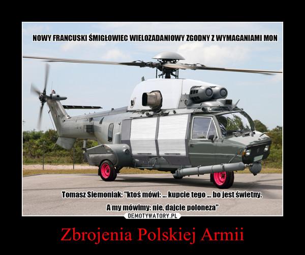 Zbrojenia Polskiej Armii –