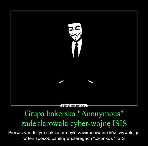 """Grupa hakerska """"Anonymous"""" zadeklarowała cyber-wojnę ISIS – Pierwszym dużym sukcesem było zawirusowanie kóz, wywołując w ten sposób panikę w szeregach """"członków"""" ISIS"""