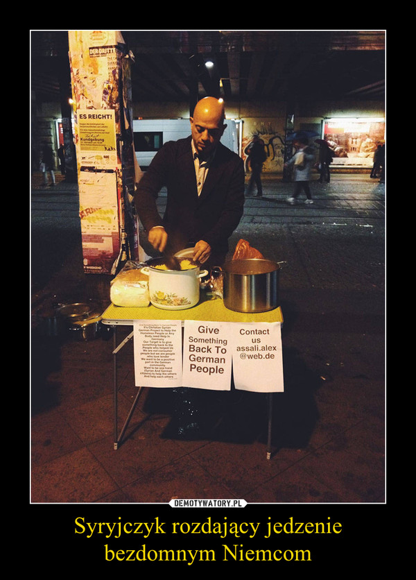 Syryjczyk rozdający jedzenie bezdomnym Niemcom –