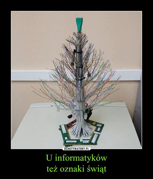 U informatykówteż oznaki świąt –