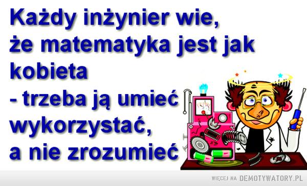 Każdy inżynier wie... –