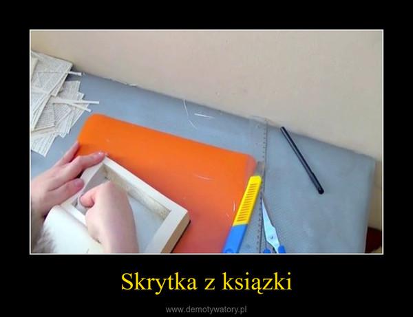 Skrytka z ksiązki –