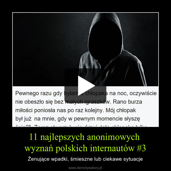 11 najlepszych anonimowych wyznań polskich internautów #3 – Żenujące wpadki, śmieszne lub ciekawe sytuacje